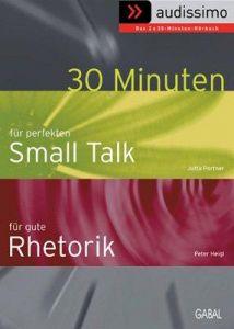 30 Minuten für den perfekten Smalltalk / für gute Rhetorik. 2