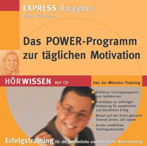 Das Power-Programm zur täglichen Motivation, 1 Audio-CD