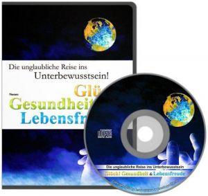 Unterbewusstseins-CD, Thema: Gesundheit, Glück und