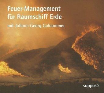 Feuer-Management für Raumschiff Erde