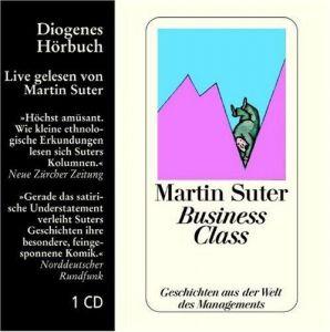 Business Class. CD: Geschichten aus der Welt des Managements
