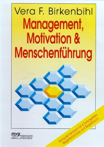 Management, Motivation und Menschenführung. Kompakt-