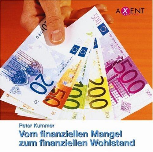 Vom finanziellen Mangel zum finanziellen Wohlstand. CD