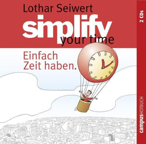 Simplify your time: Einfach Zeit haben