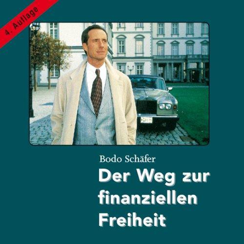 Der Weg zur finanziellen Freiheit (9 Audio-CDs + 1 Bonus MP3-CD)