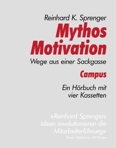 Mythos Motivation: Wege aus einer Sackgasse (campus audiobooks)