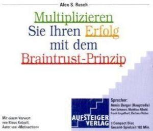 Multiplizieren Sie Ihren Erfolg mit dem Braintrust-Prinzip, 3