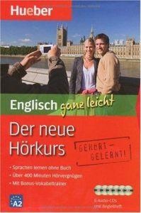 Der neue Hörkurs Englisch ganz leicht. Sprachen lernen ohne