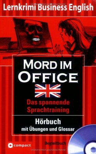 Mord im Office: Lernziel Business English. Hörbuch mit