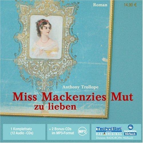Miss Mackenzies Mut zu lieben. 12 CDS + 2 mp3-CDs