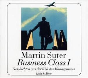 Business Class I. CD. . Geschichten aus der Welt des Managements