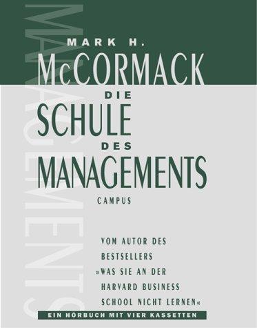 Die Schule des Managements (campus audiobooks)