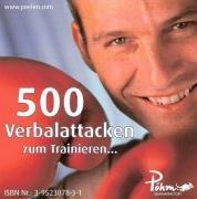 500 Verbalattacken zum Trainieren
