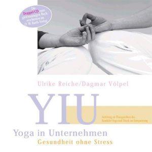 Yoga in Unternehmen +++ DOPPEL-CD +++: Gesundheit ohne Stress