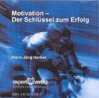 Motivation - Der Schlüssel zum Erfolg, 1 Audio-CD