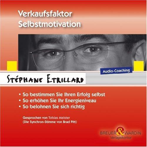 Verkaufsfaktor Selbstmotivation. CD