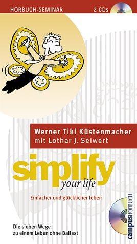 Simplify Your Life. Einfacher und glücklicher leben. 2