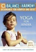 Yoga für Kinder . Gesundheit für Körper und Geist