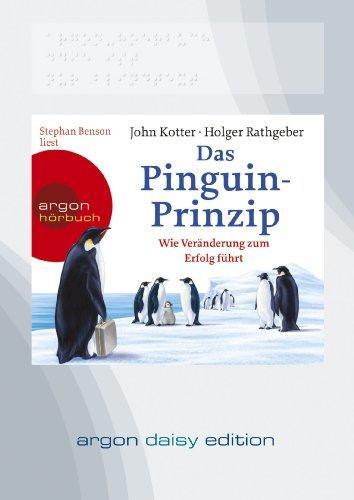 Das Pinguin-Prinzip (DAISY Edition): Wie Veränderung zum