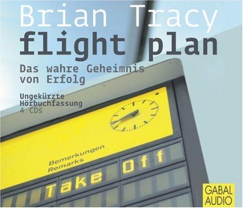 Flight Plan: Das wahre Geheimnis von Erfolg