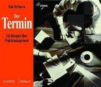 Der Termin. 2 CDs: Ein Hörspiel über Projektmanagement