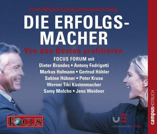 FOCUS-Forum: Die Erfolgsmacher II, 4 Audio-CDs