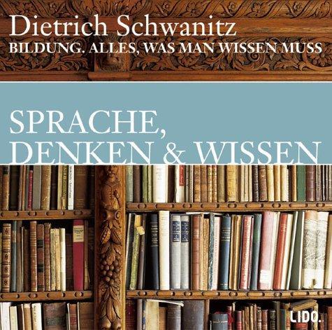 Bildung. Sprachen, Denken und Wissen. CD. . Alles, was man