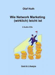 Wie Network Marketing (wirklich) leicht ist