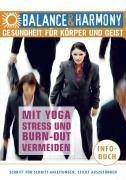 Mit Yoga Stress und Burn-Out vermeiden . Gesundheit für