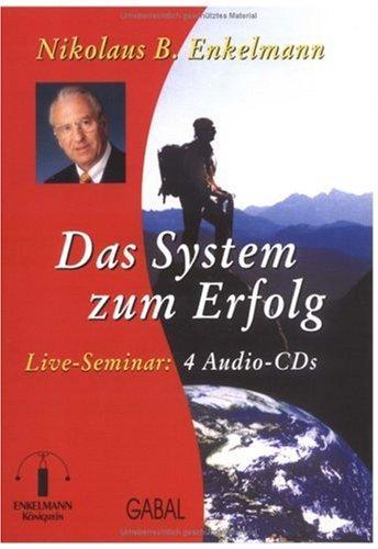 Das System zum Erfolg. 4 CD's: Live-Seminar