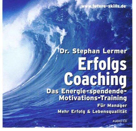 Erfolgs Coaching: Die Vision