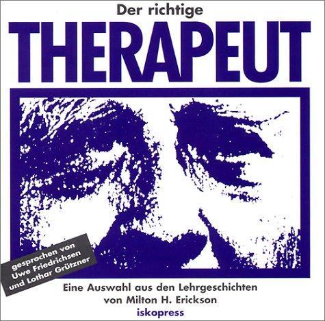 Der richtige Therapeut. CD: Eine Auswahl aus den